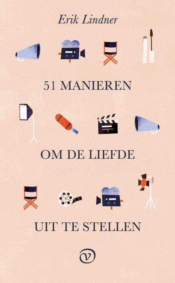 Erik Lindner 51 manieren om de liefde uit te stellen